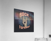 rock forever_  Acrylic Print