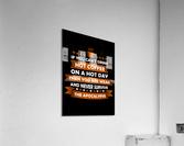 Hot Coffee Survival Condition  Acrylic Print