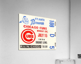 1974_Major League Baseball_Chicago Cubs vs. Atlanta Braves Ticket Stub Art  Acrylic Print