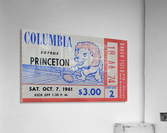 1961 Columbia vs. Princeton Ticket Stub Art  Acrylic Print