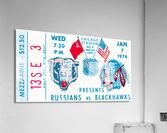 1976 Russians vs. Chicago Blackhawks Ticket Stub Art  Acrylic Print