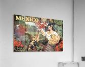 Mexico Land of Tropical Splendor  Acrylic Print
