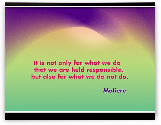 Inspirational Quotes by Moliere by ABDUL LATHEEF