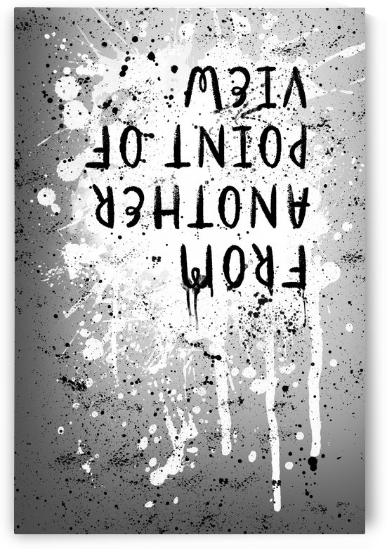 TEXT ART From another point of view   splashes by Melanie Viola