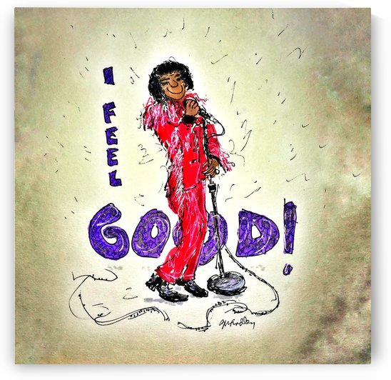 James Brown - I Feel Good by Gerri Findley