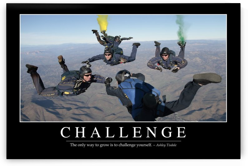 Challenge: Inspirational Quote and Motivational Poster by StocktrekImages