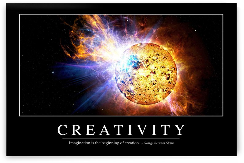 Creativity: Inspirational Quote and Motivational Poster by StocktrekImages