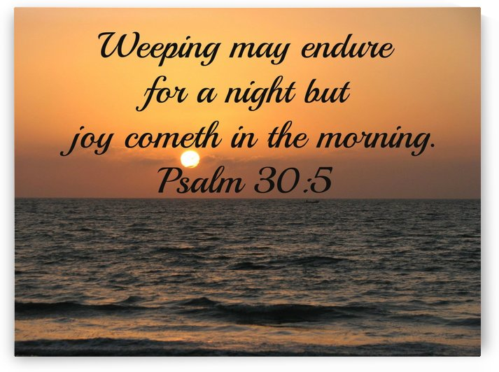 Weeping may endure for a night by Edifying Designs