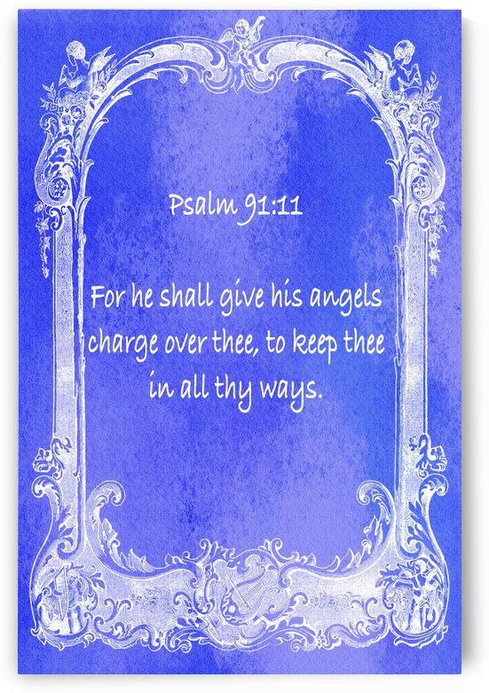 Psalm 91 11 7BL by Scripture on the Walls