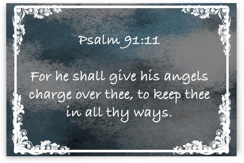 Psalm 91 11 9CH by Scripture on the Walls