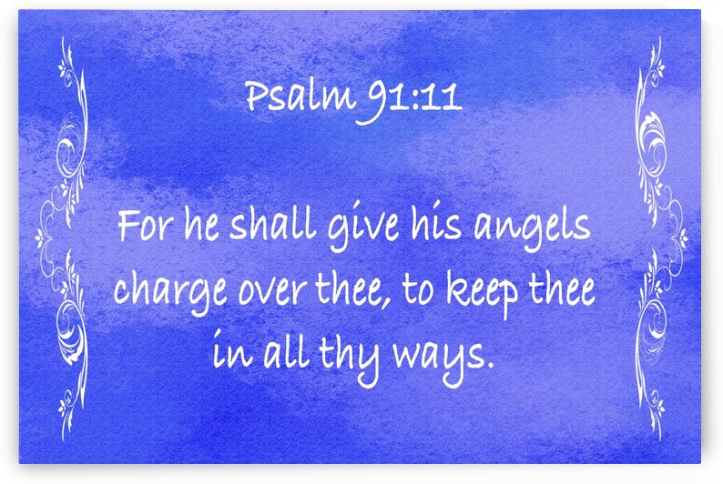 Psalm 91 11 4BL by Scripture on the Walls