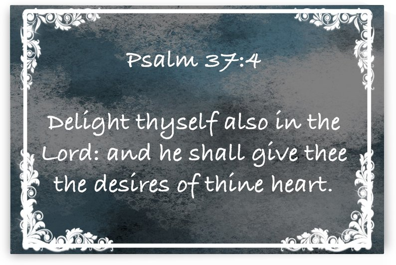 Psalm 37 4 9CH by Scripture on the Walls