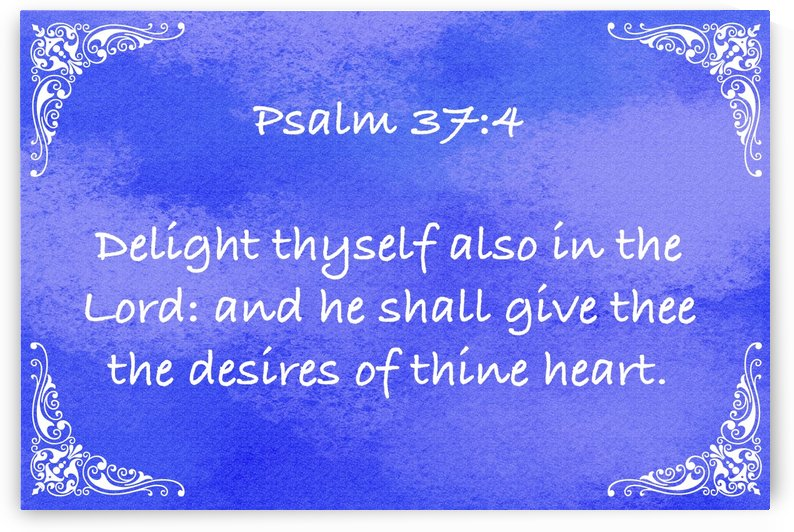 Psalm 37 4 5BL by Scripture on the Walls