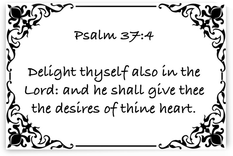 Psalm 37 4 1WB by Scripture on the Walls