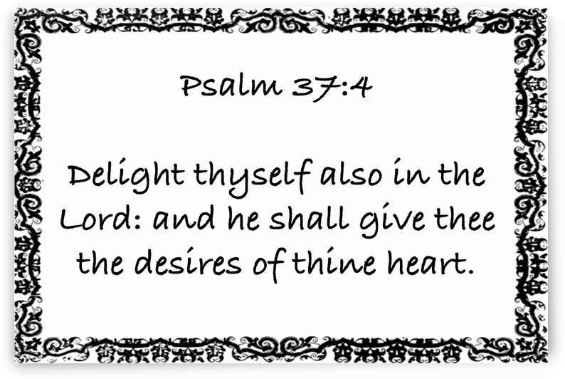 Psalm 37 4 10WB by Scripture on the Walls