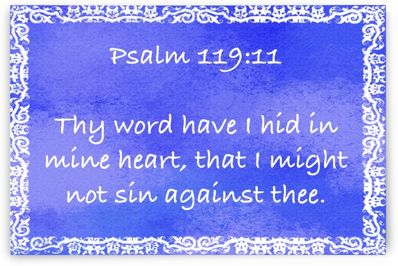 Psalm 119 11 10BL by Scripture on the Walls