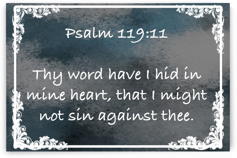 Psalm 119 11 9CH by Scripture on the Walls