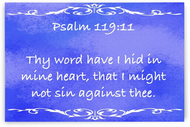 Psalm 119 11 3BL by Scripture on the Walls