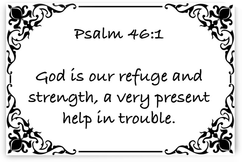 Psalm 46 1 1WB by Scripture on the Walls