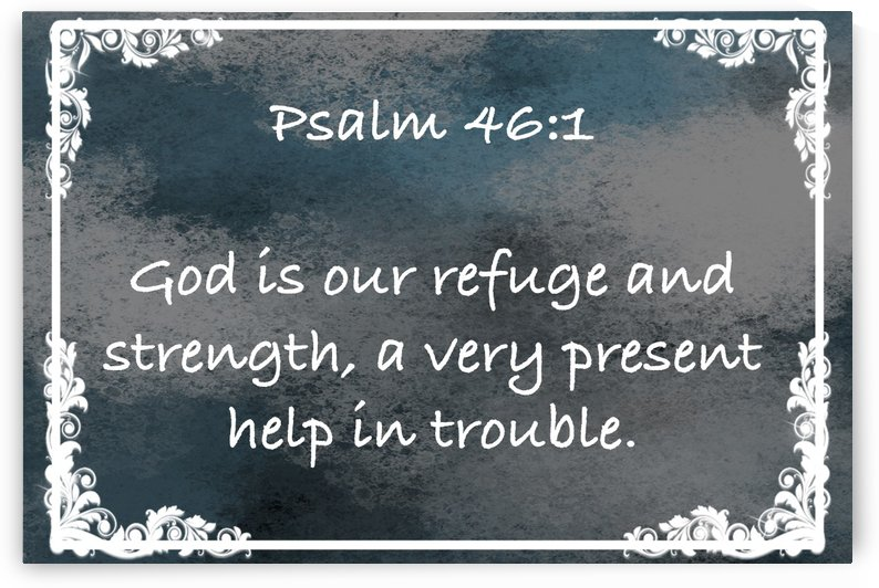 Psalm 46 1 9CH by Scripture on the Walls