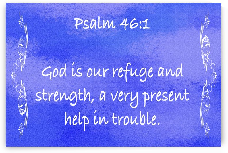 Psalm 46 1 4BL by Scripture on the Walls
