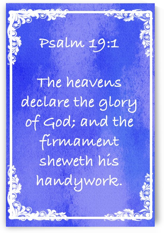 Psalm 19 1 8BL by Scripture on the Walls