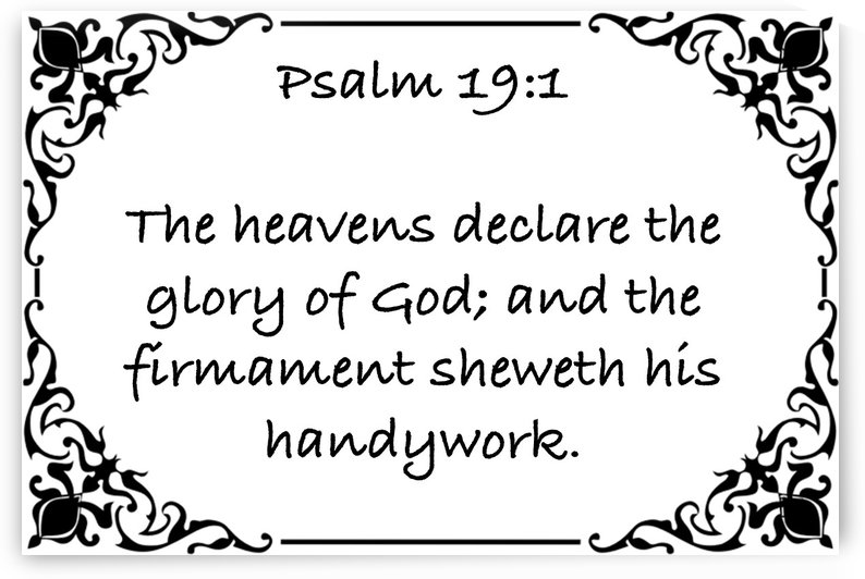 Psalm 19 1 1WB by Scripture on the Walls