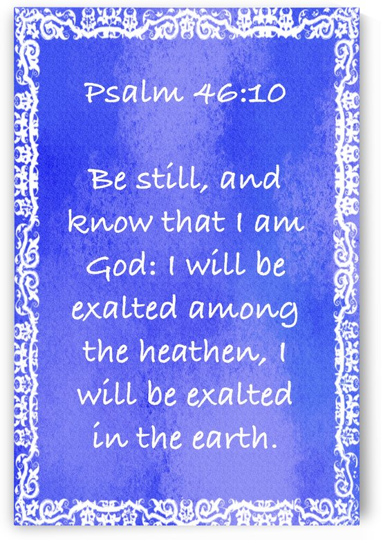 Psalm 46 10 10BL by Scripture on the Walls