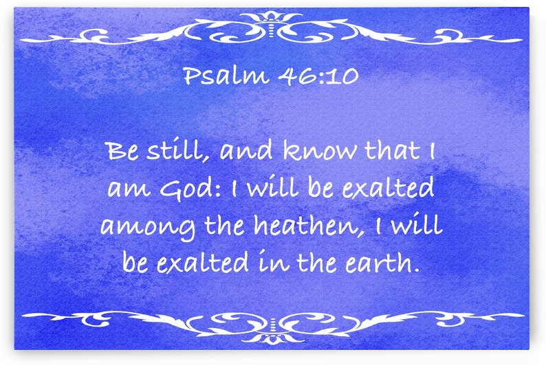 Psalm 46 10 3BL by Scripture on the Walls