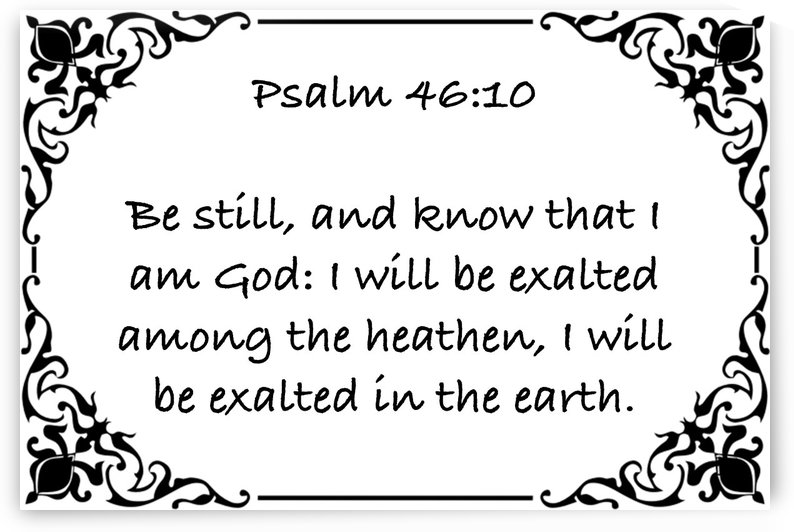Psalm 46 10 1WB by Scripture on the Walls