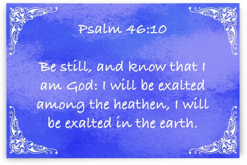 Psalm 46 10 5BL by Scripture on the Walls