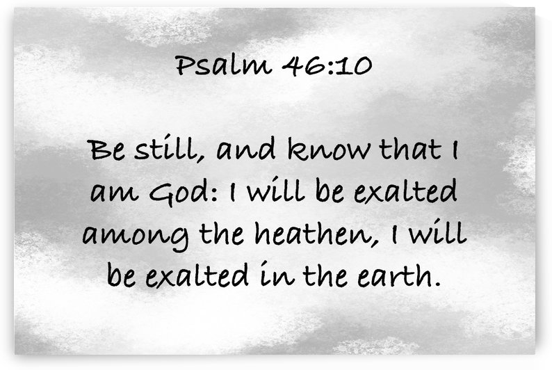 Psalm 46 10 GY by Scripture on the Walls