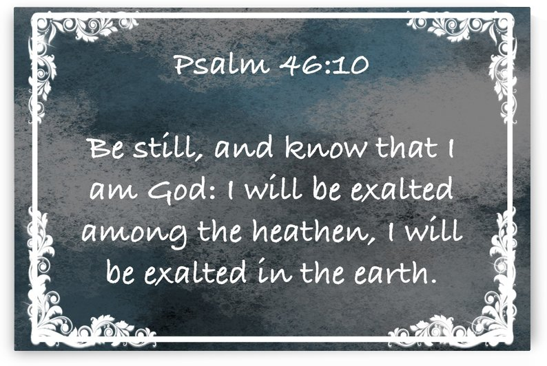 Psalm 46 10 9CH by Scripture on the Walls