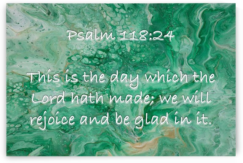Psalm 118 24 JA by Scripture on the Walls