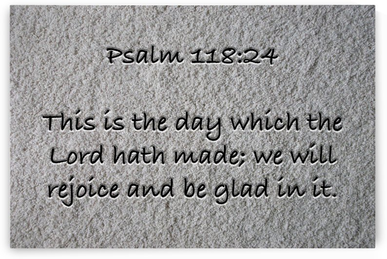 Psalm 118 24 ST3 by Scripture on the Walls