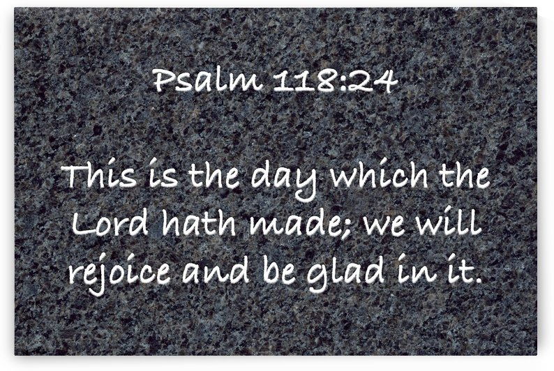 Psalm 118 24 G1 by Scripture on the Walls