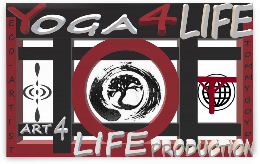 YOGA 4 LIFE   ECO ARTIST TOMMY BOYD by KING THOMAS MIGUEL BOYD