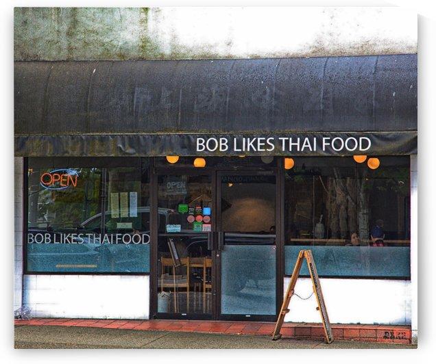 Bob Likes Thai Food by Darryl Brooks