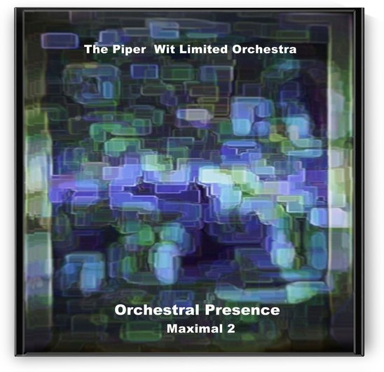 Piper Wit_album cover_Orchestral Presence M2 by Mark Graphics and Pics