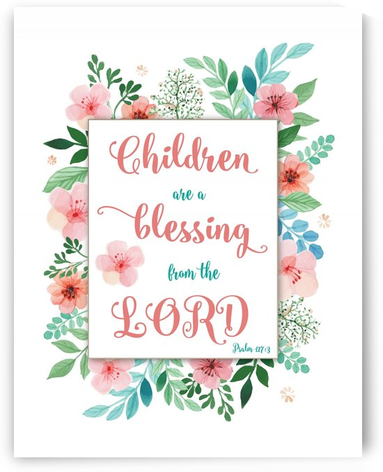 children are blessing_floral_hirezRGB 01 by JoDitt Designs