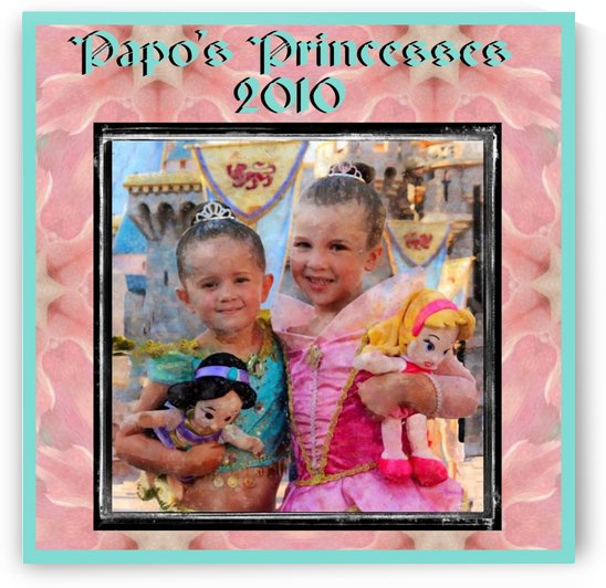 Papo's Princesses 2010 by Nancy Calvert