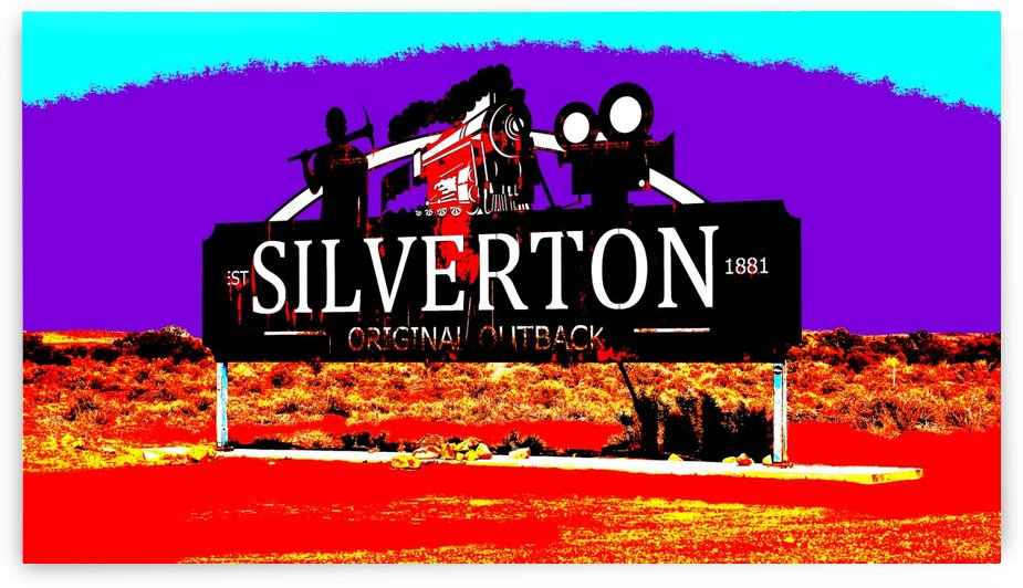 Silverton Sign - Outback Australia by Lexa Harpell