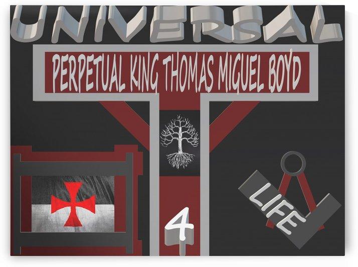 PERPETUAL KING THOMAS MIGUEL BOYD 4 LIFE by KING THOMAS MIGUEL BOYD