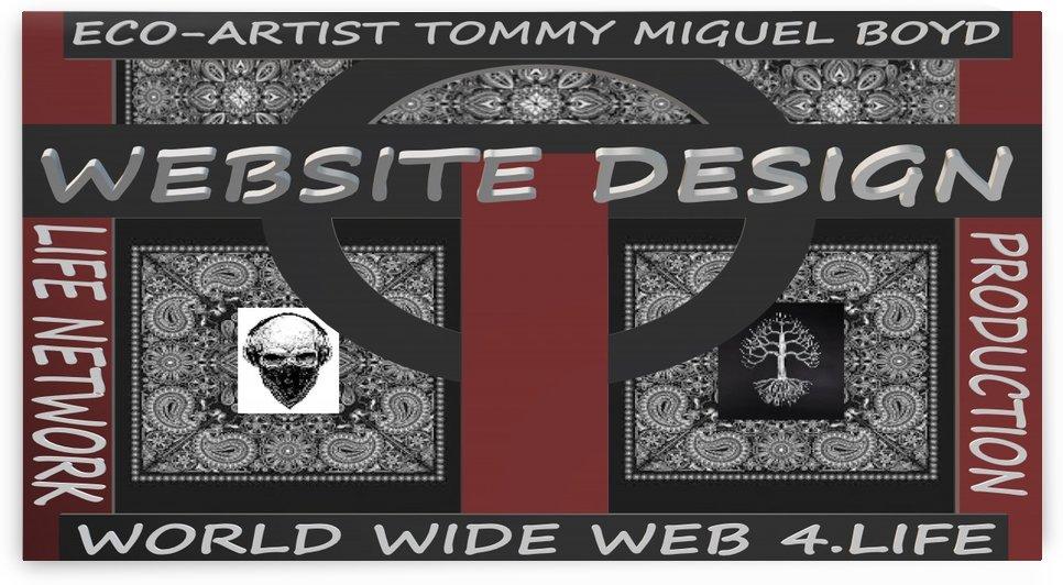 WEBSITE DESIGN   ECO ARTIST TOMMY MIGUEL BOYD by KING THOMAS MIGUEL BOYD