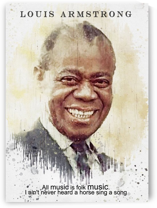 Louis Armstrong Quotes 2 by Gunawan Rb