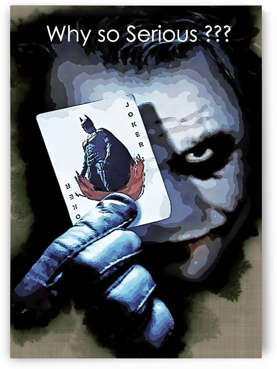 Why so Serious by Gunawan Rb