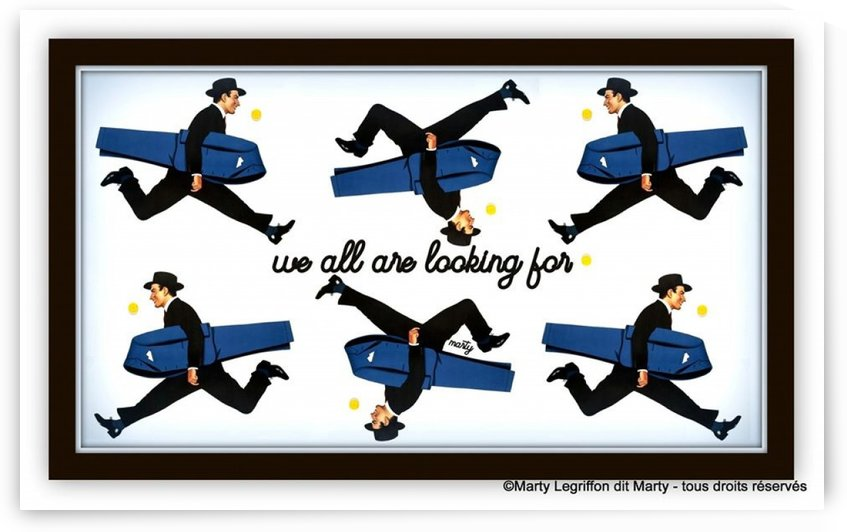 everybody s  looking for * by Marty Legriffon dit Marty