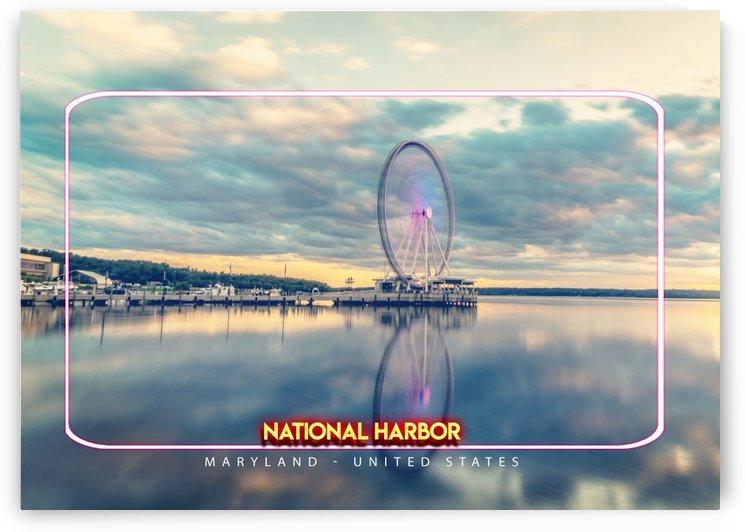 National Harbor , Maryland   United States by Gunawan Rb