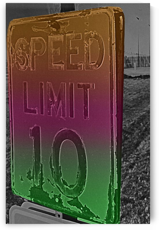 Speed Limit 10 Sign Solarized & Colorizied by ImagesAsArt By John Louis Benzin