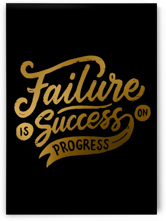 Failure is Success in Progress by Artistic Paradigms